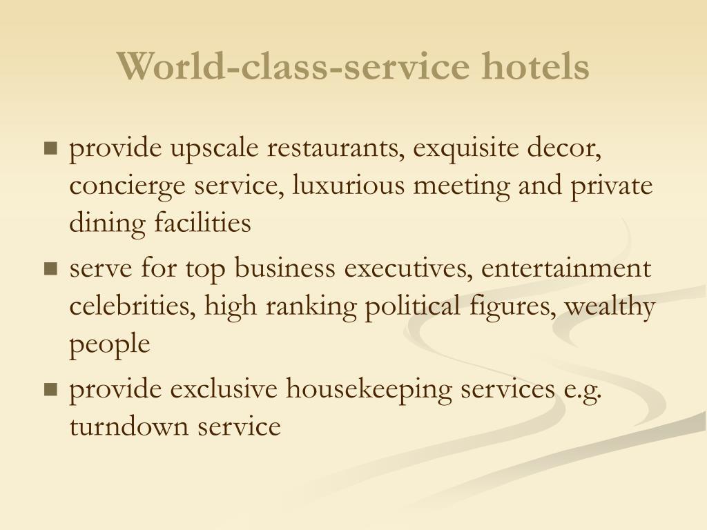World-class-service hotels