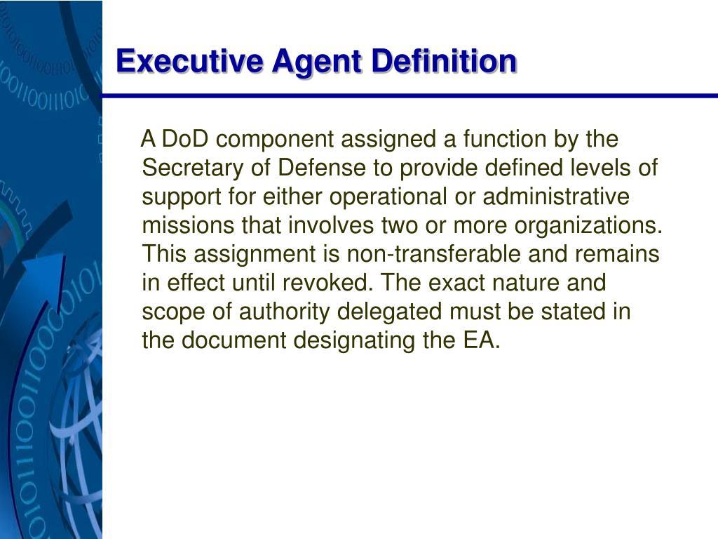 Executive Agent Definition