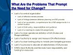 what are the problems that prompt the need for change