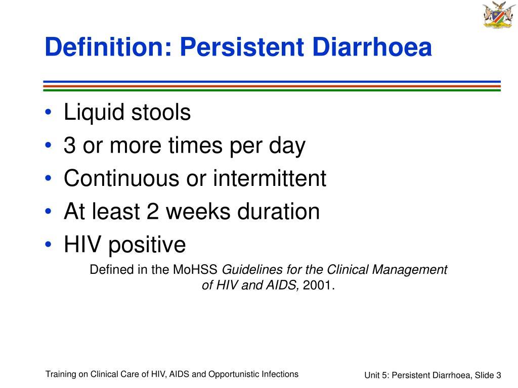Definition: Persistent Diarrhoea