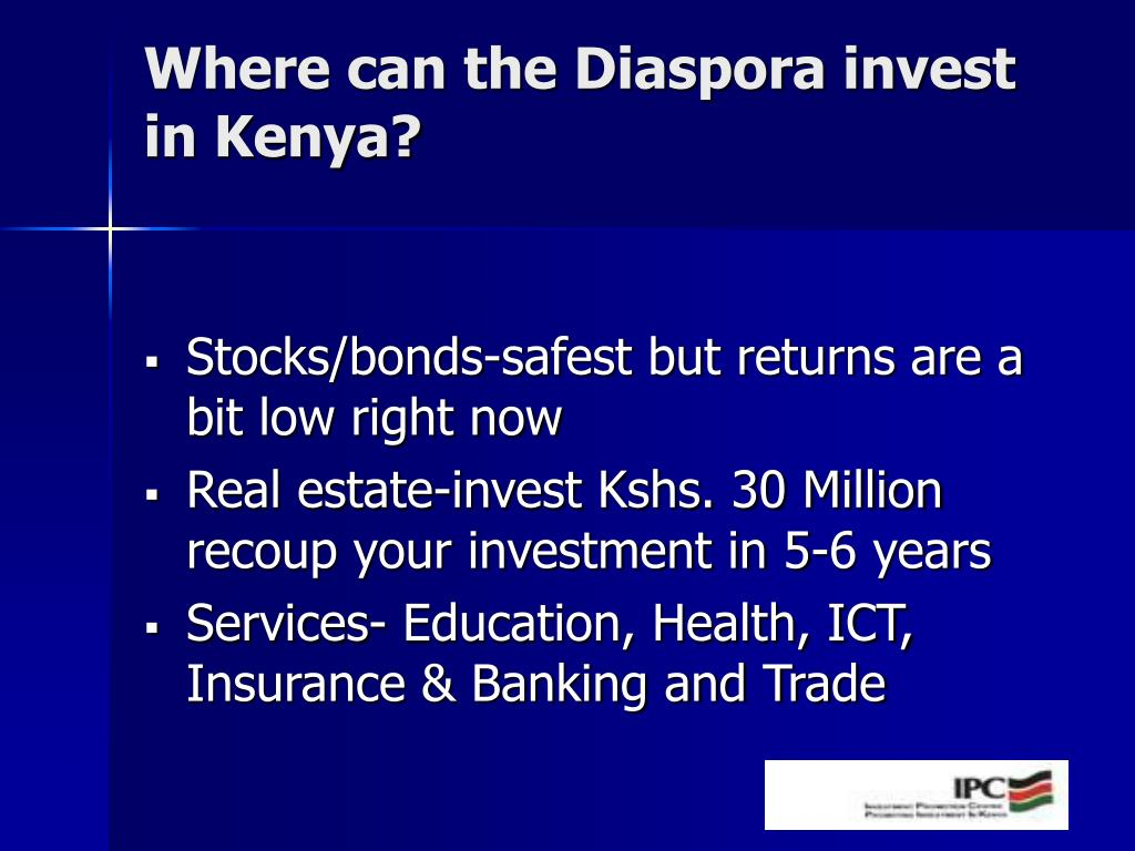 Where can the Diaspora invest in Kenya?
