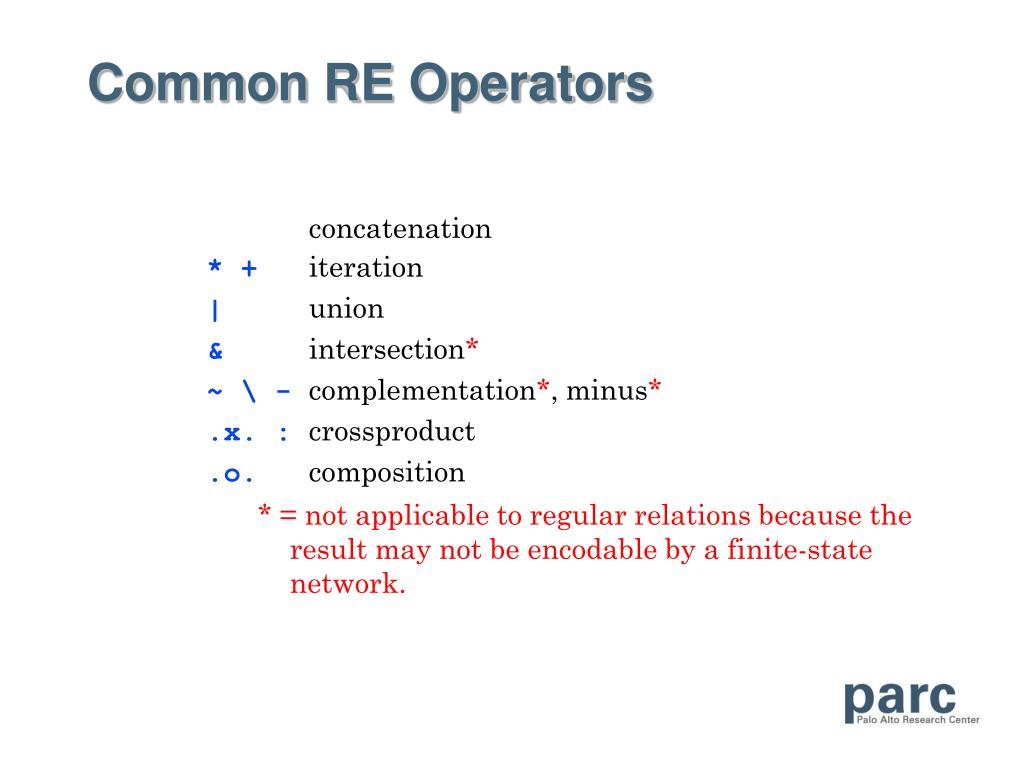 Common RE Operators