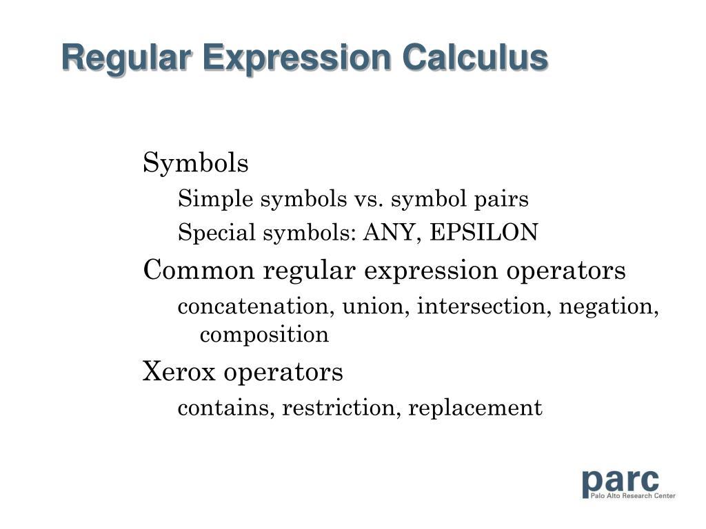 Regular Expression Calculus