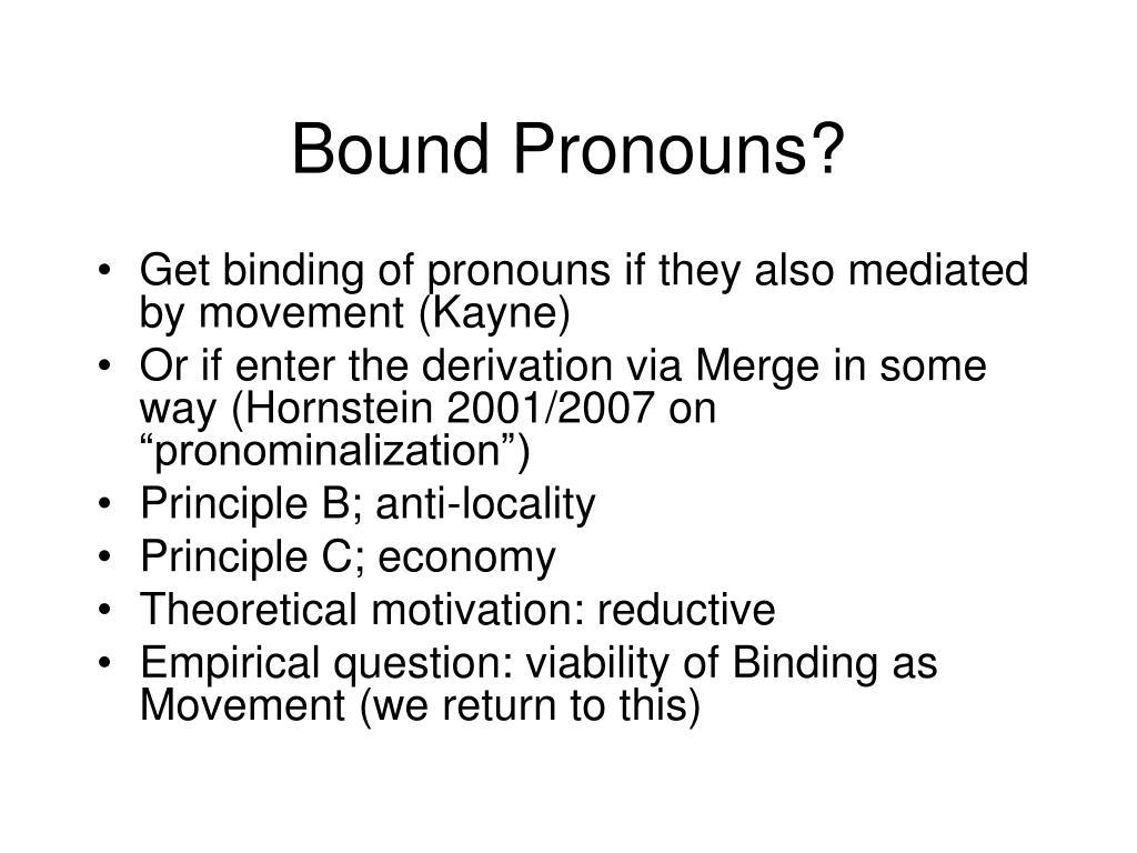 Bound Pronouns?