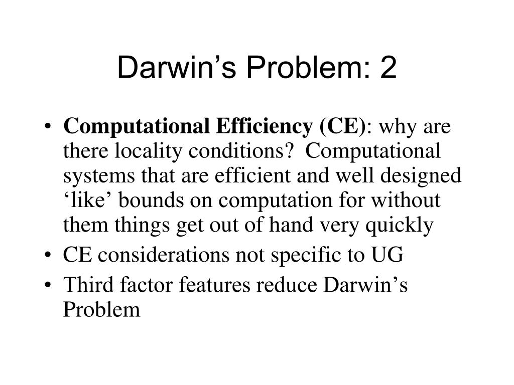 Darwin's Problem: 2
