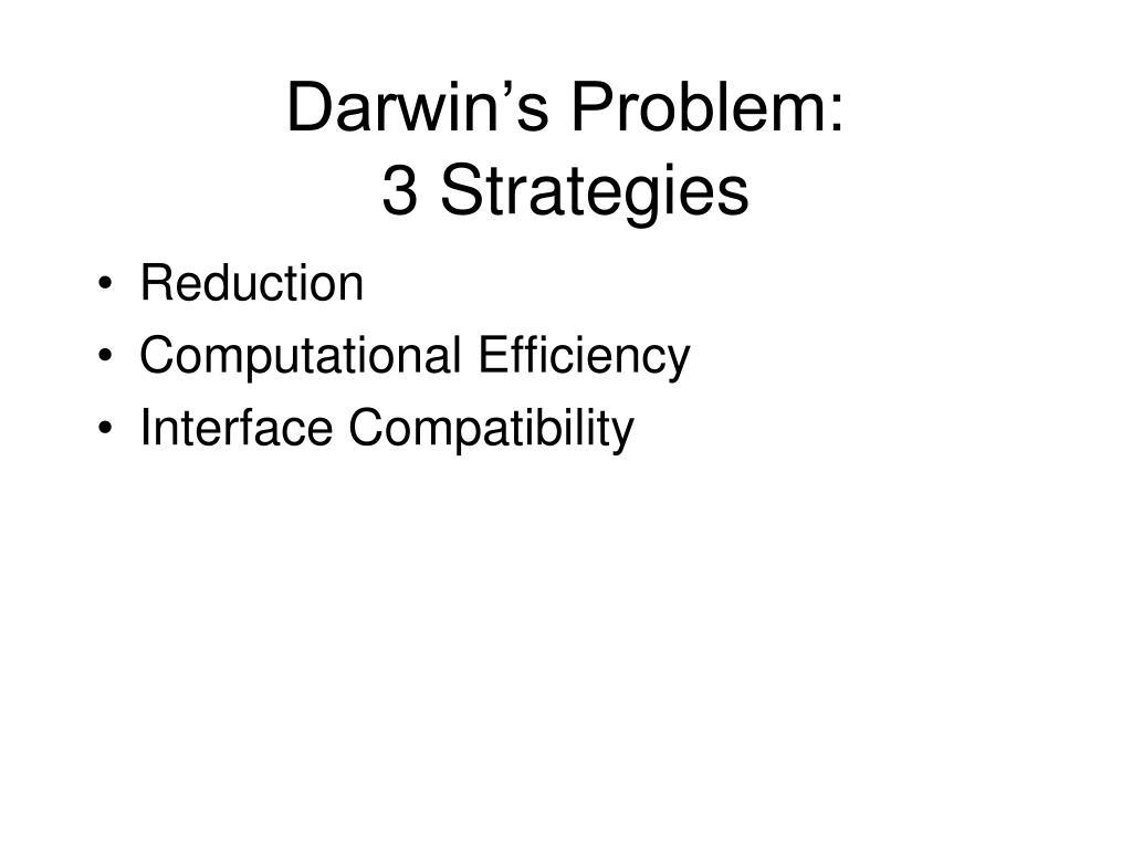 Darwin's Problem: