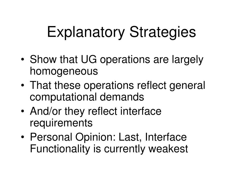 Explanatory Strategies