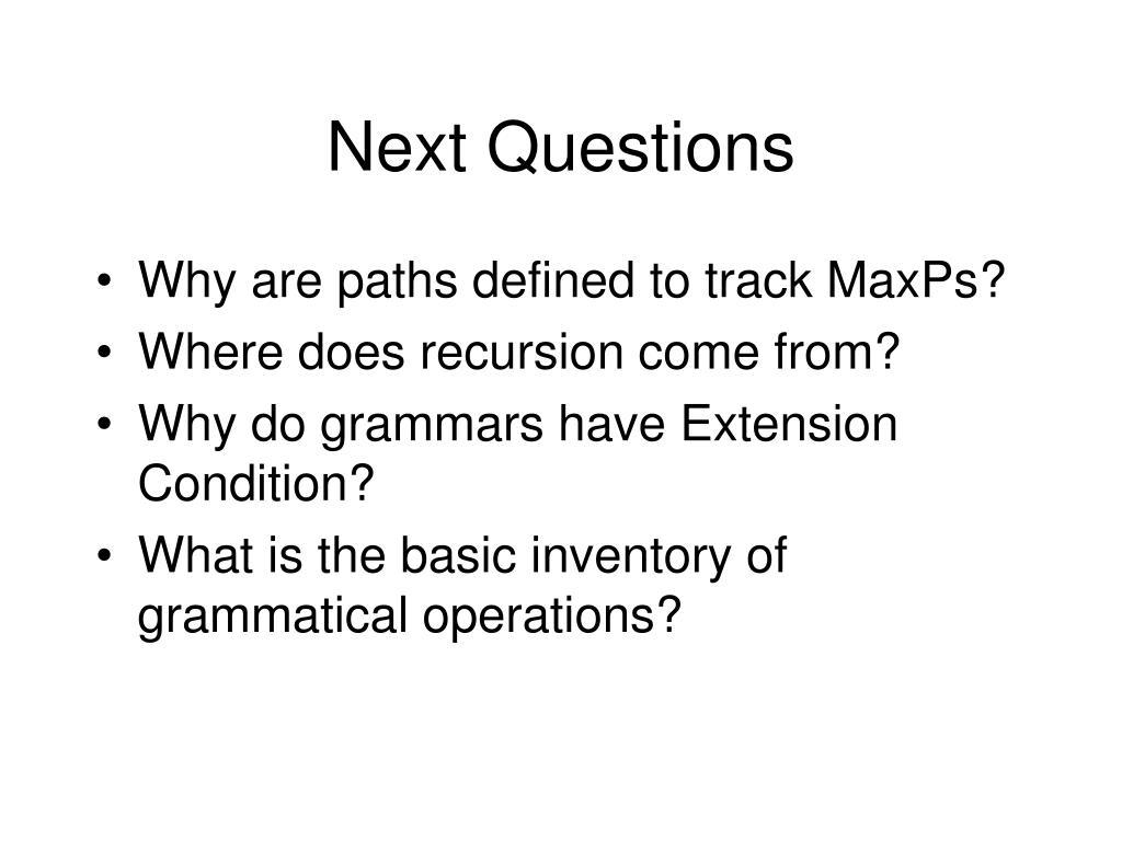 Next Questions