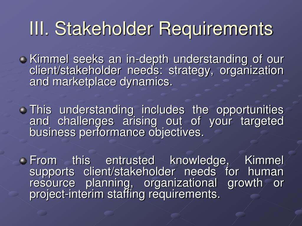 III. Stakeholder Requirements