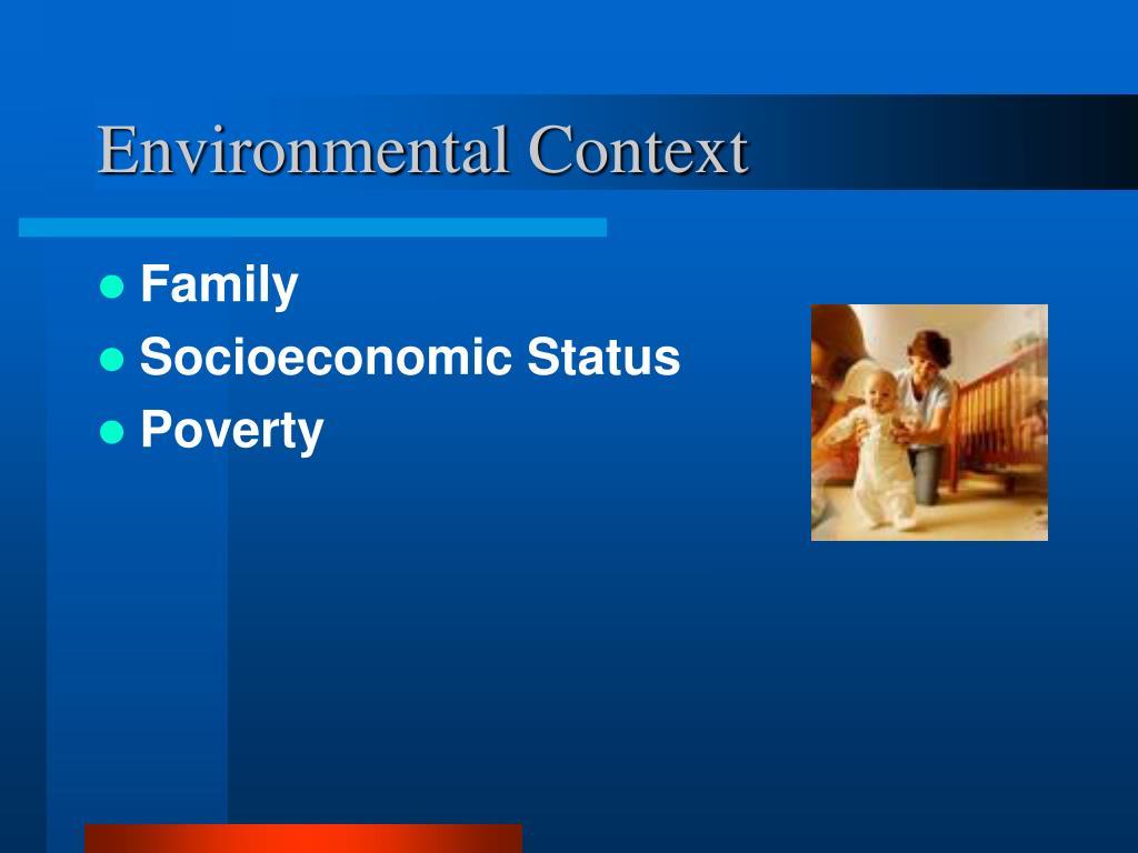 Environmental Context