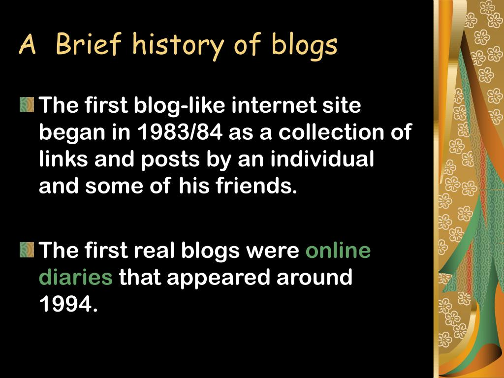 A  Brief history of blogs