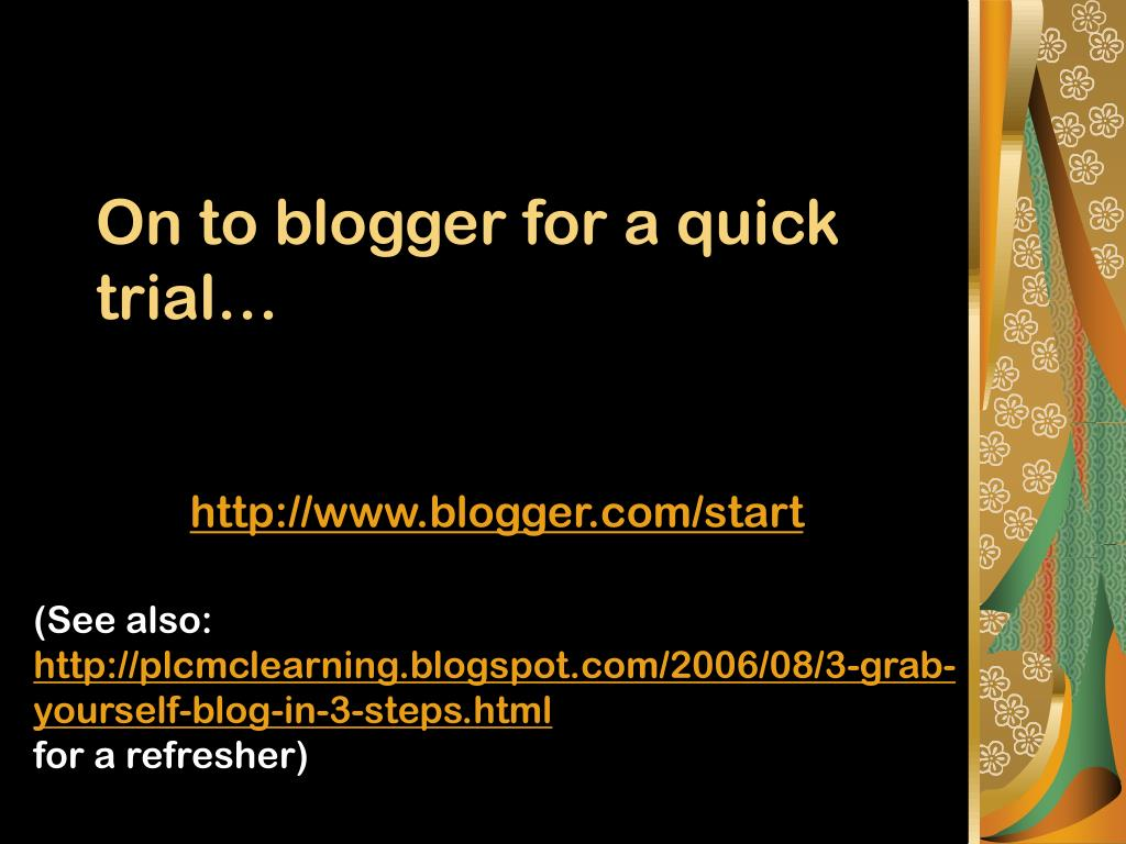 On to blogger for a quick trial…