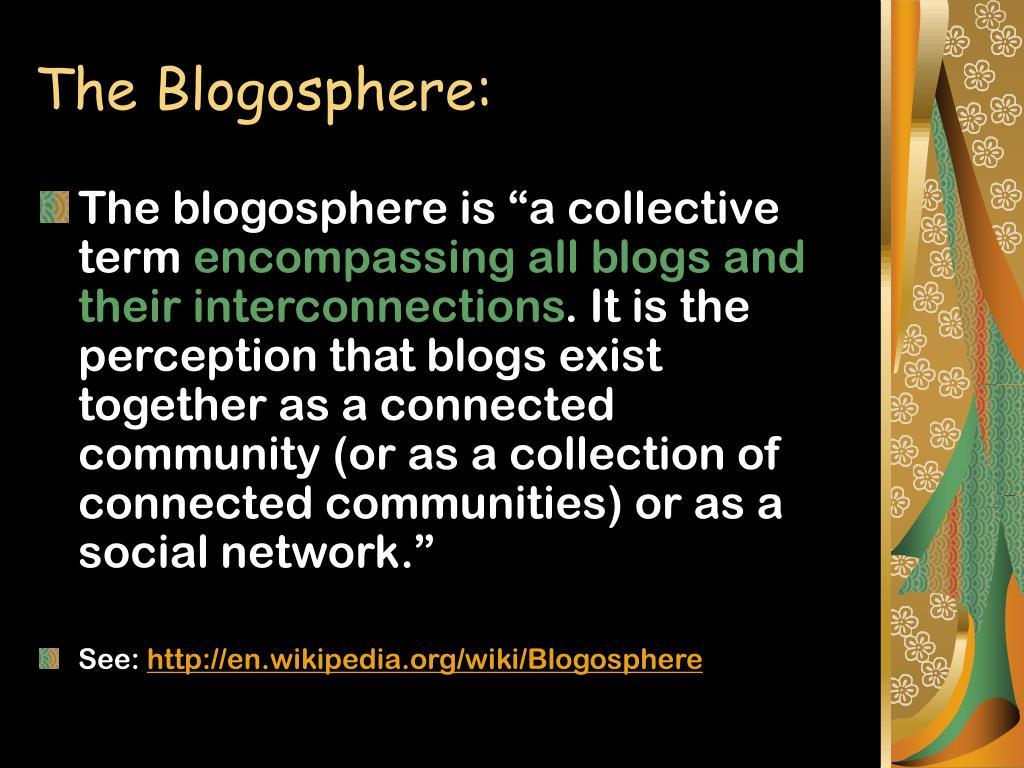 The Blogosphere: