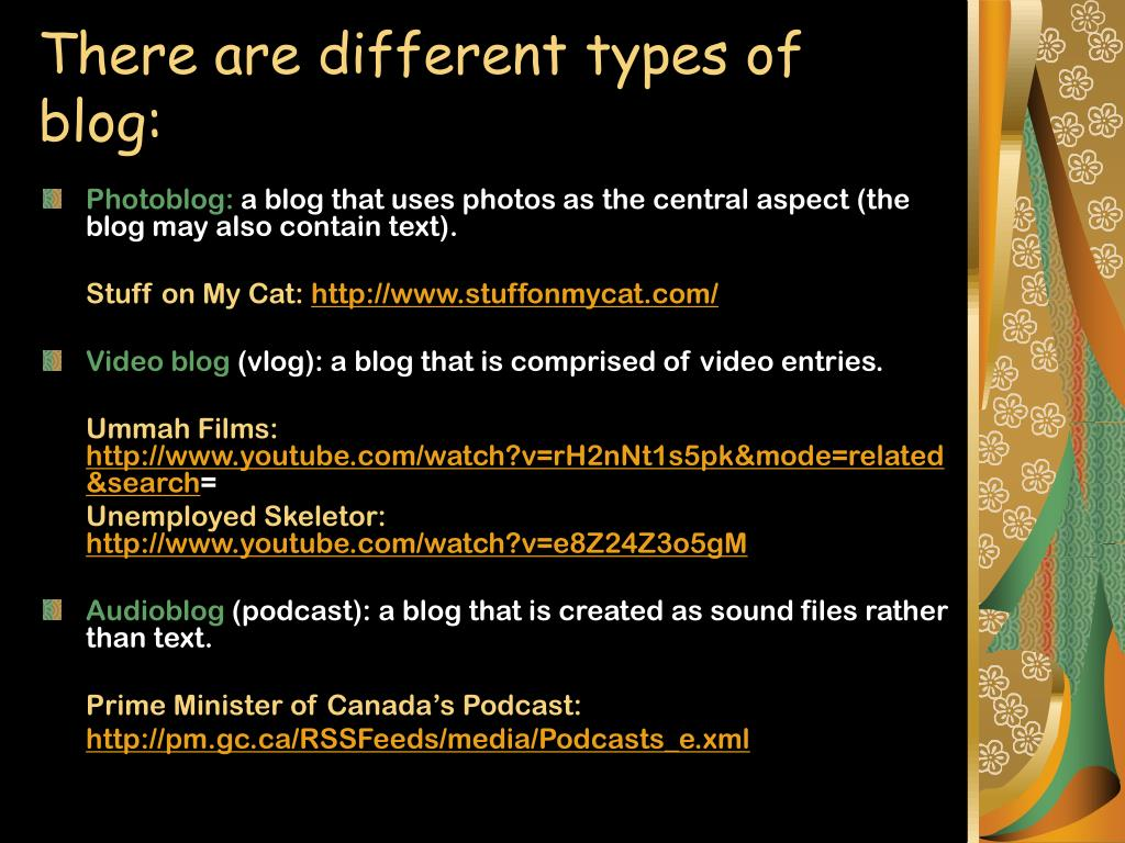 There are different types of blog:
