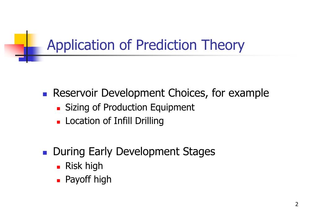 Application of Prediction Theory