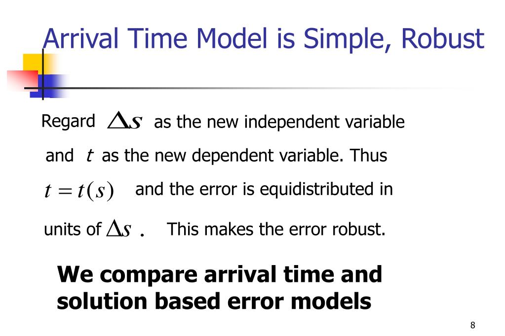 Arrival Time Model is Simple, Robust