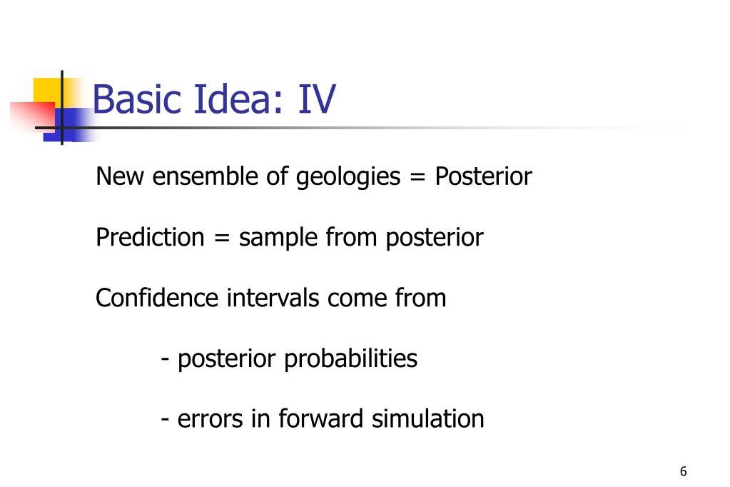 Basic Idea: IV