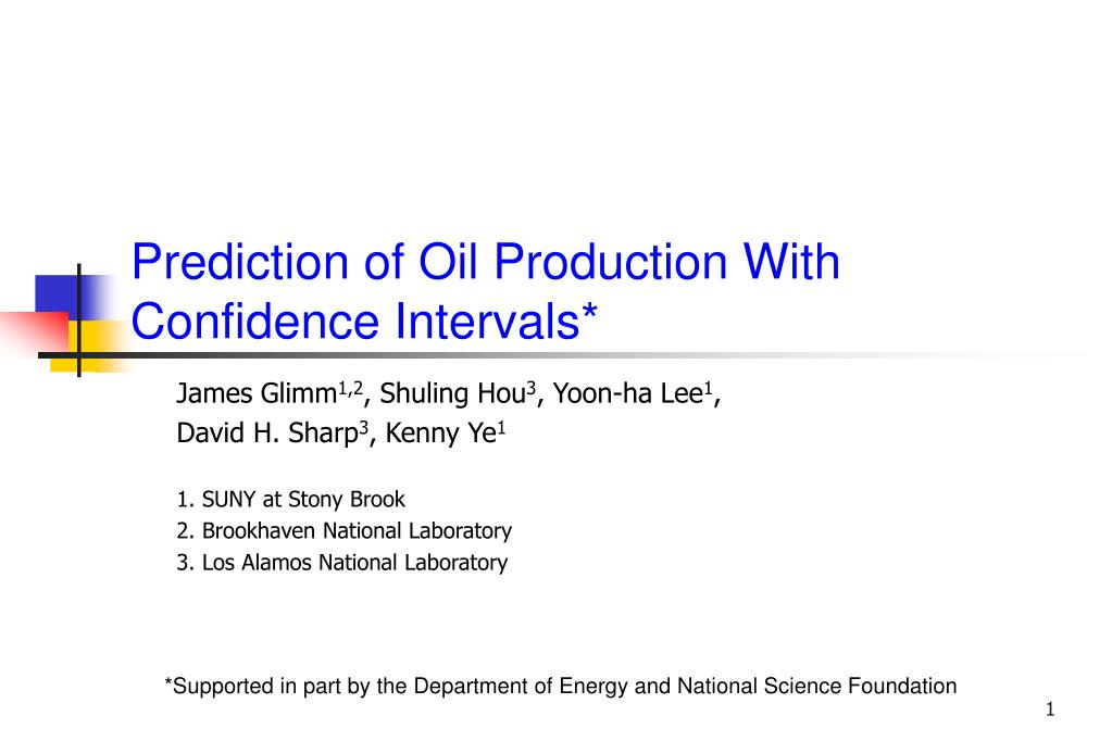 Prediction of Oil Production With Confidence Intervals*