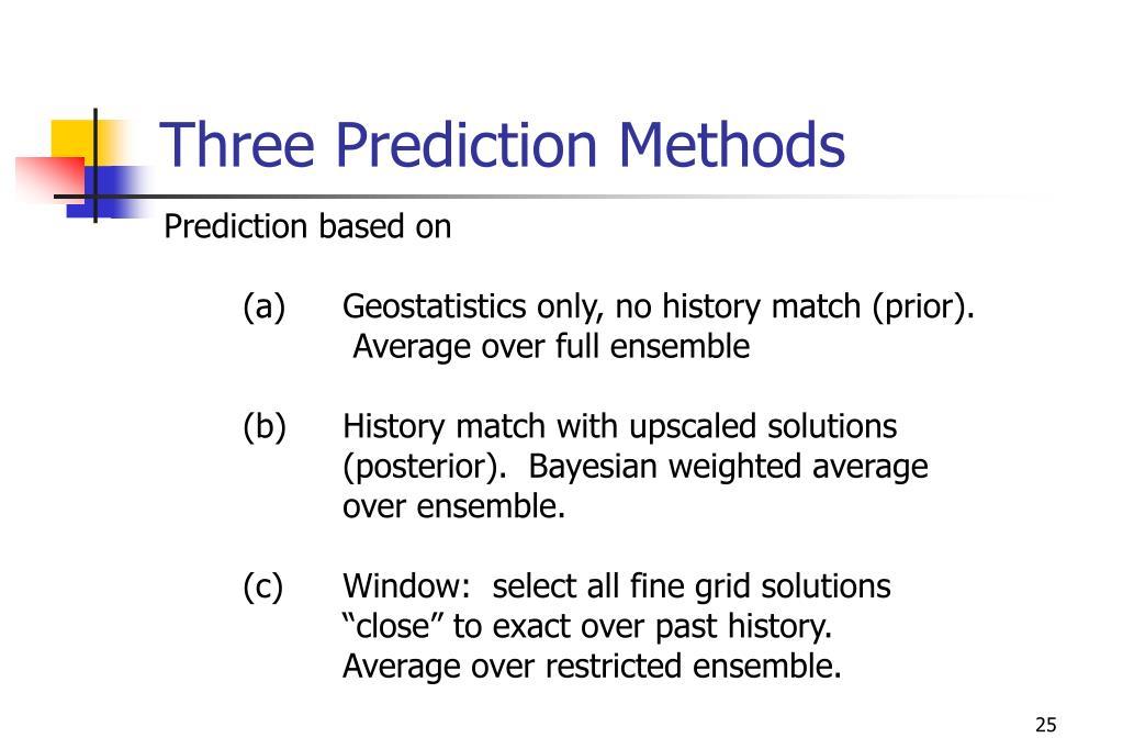 Three Prediction Methods