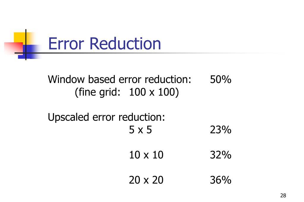 Error Reduction
