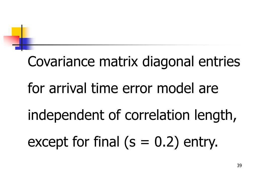 Covariance matrix diagonal entries