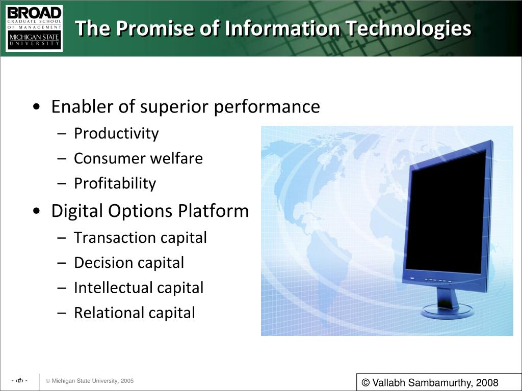 The Promise of Information Technologies
