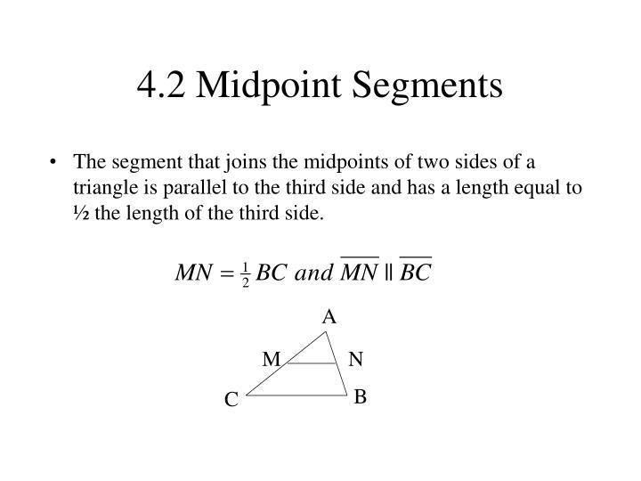 4.2 Midpoint Segments