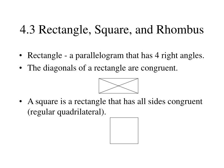 4.3 Rectangle, Square, and Rhombus