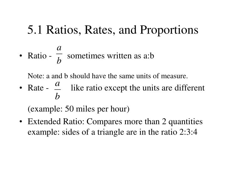 5.1 Ratios, Rates, and Proportions