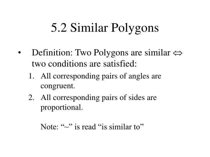 5.2 Similar Polygons