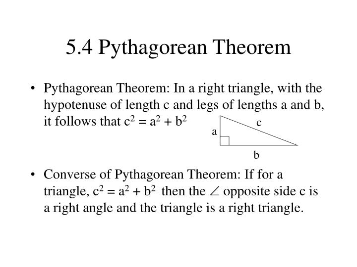 5.4 Pythagorean Theorem