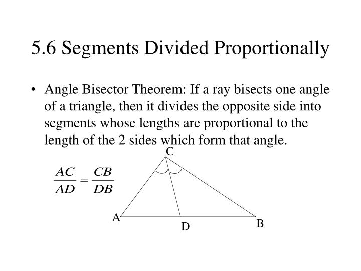 5.6 Segments Divided Proportionally