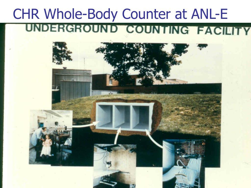 CHR Whole-Body Counter at ANL-E