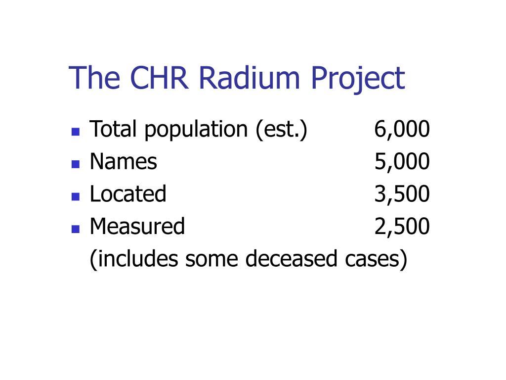The CHR Radium Project