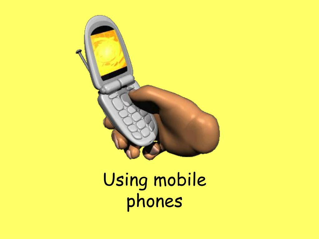 Using mobile phones