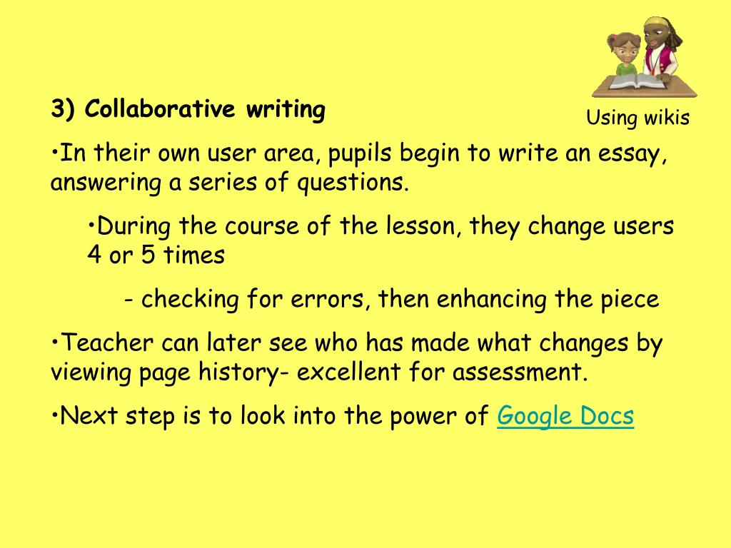 3) Collaborative writing