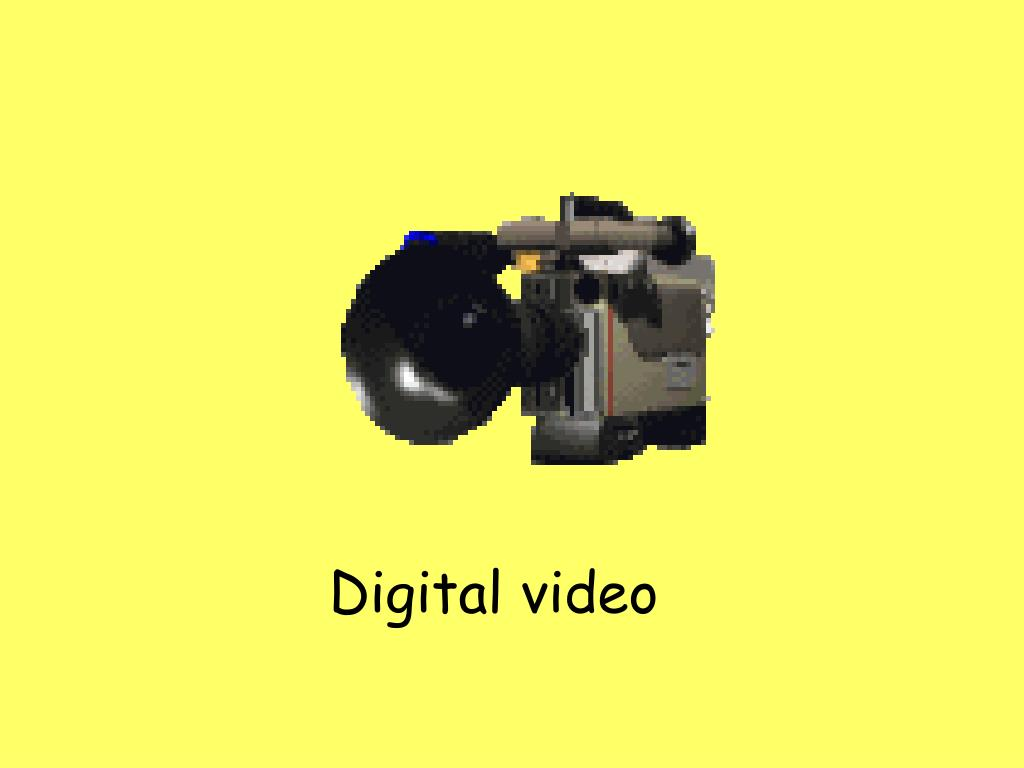 Digital video