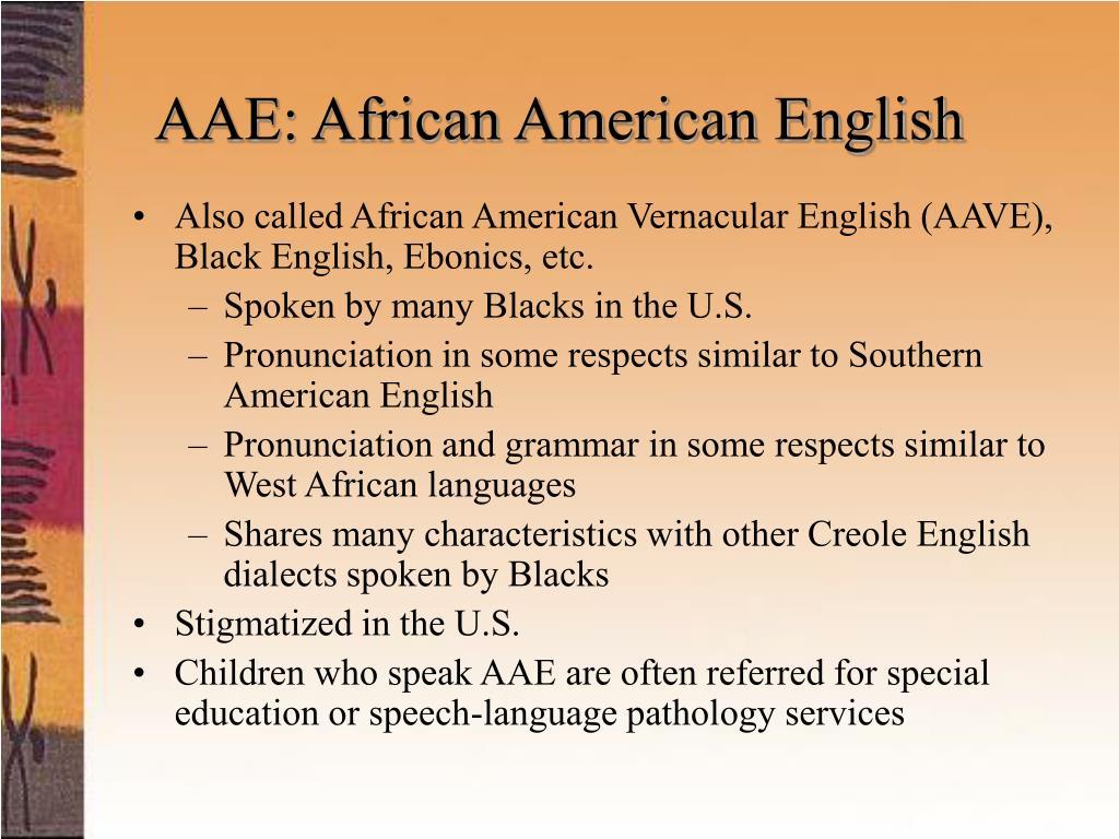 AAE: African American English