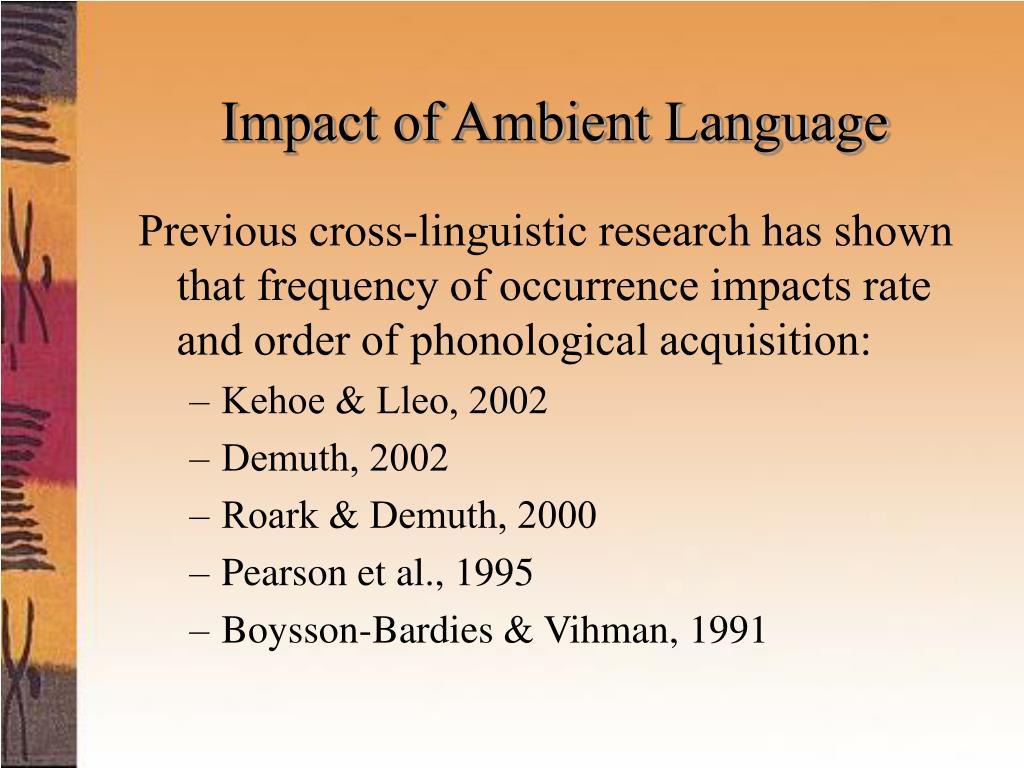 Impact of Ambient Language