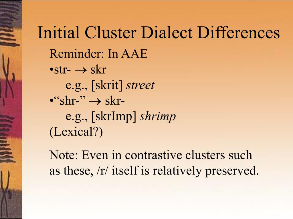 Initial Cluster Dialect Differences