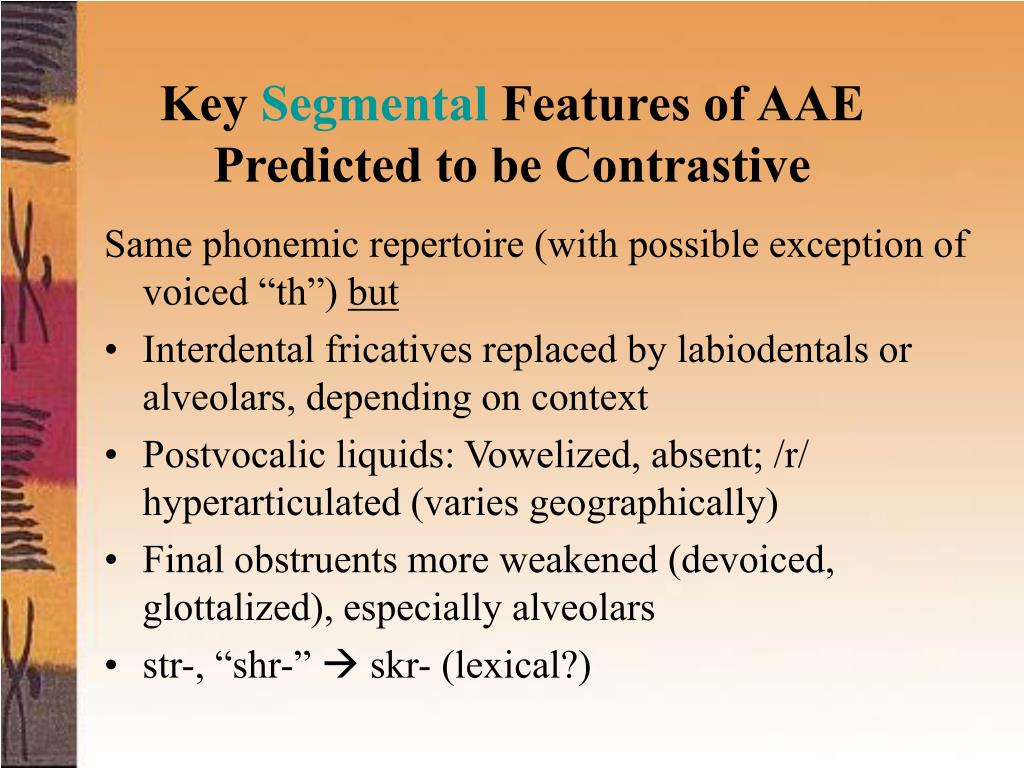 """Same phonemic repertoire (with possible exception of voiced """"th"""")"""