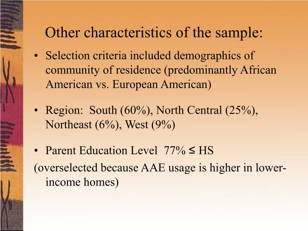 Other characteristics of the sample:
