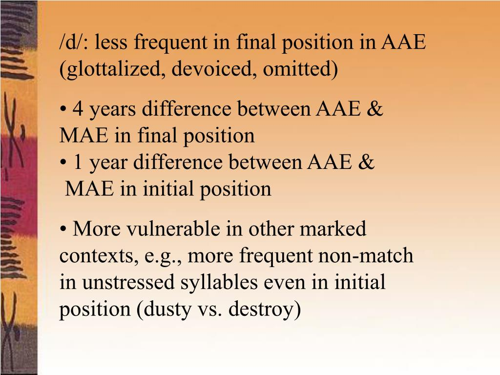 /d/: less frequent in final position in AAE