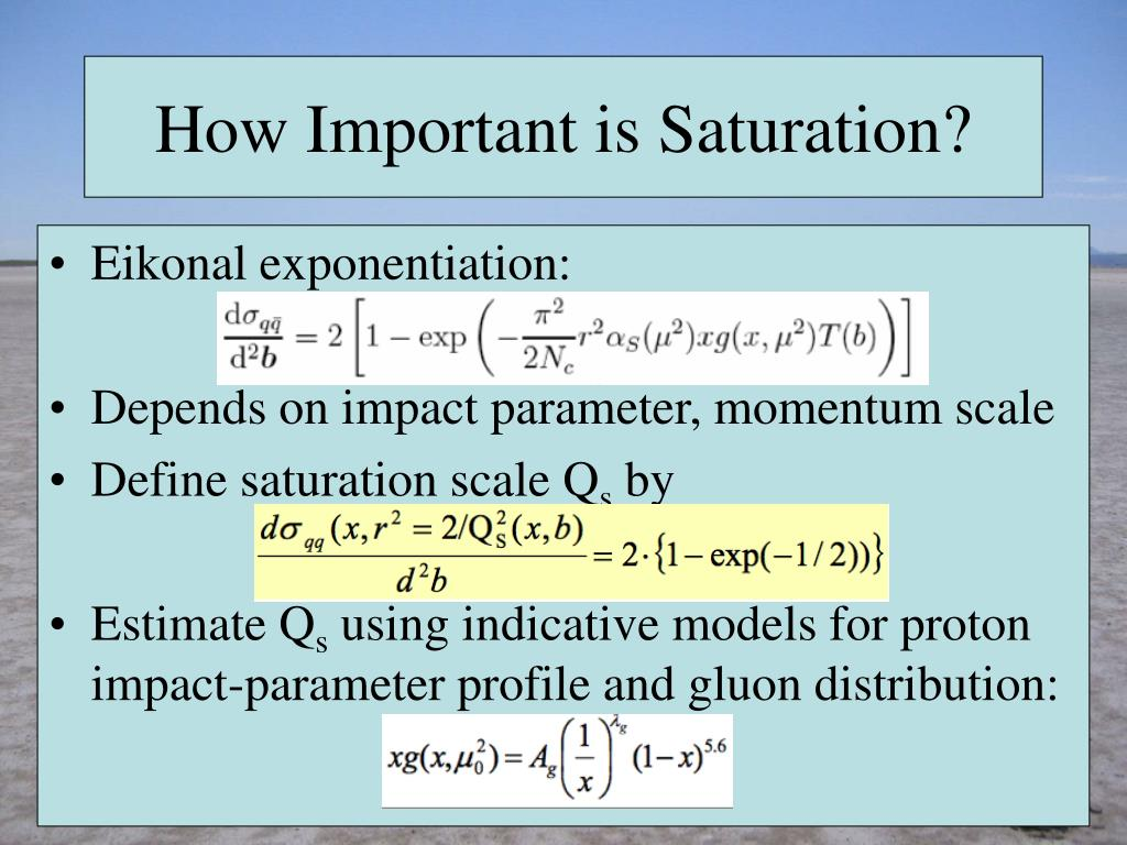 How Important is Saturation?