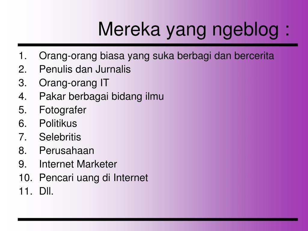 Mereka yang ngeblog :
