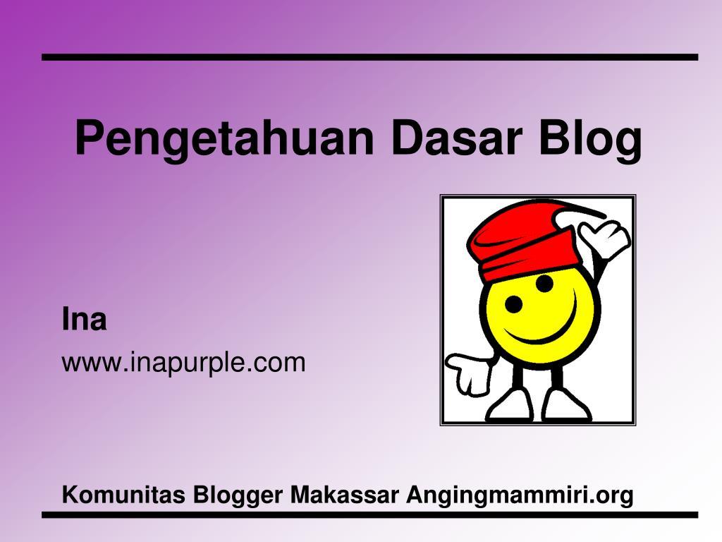 Pengetahuan Dasar Blog