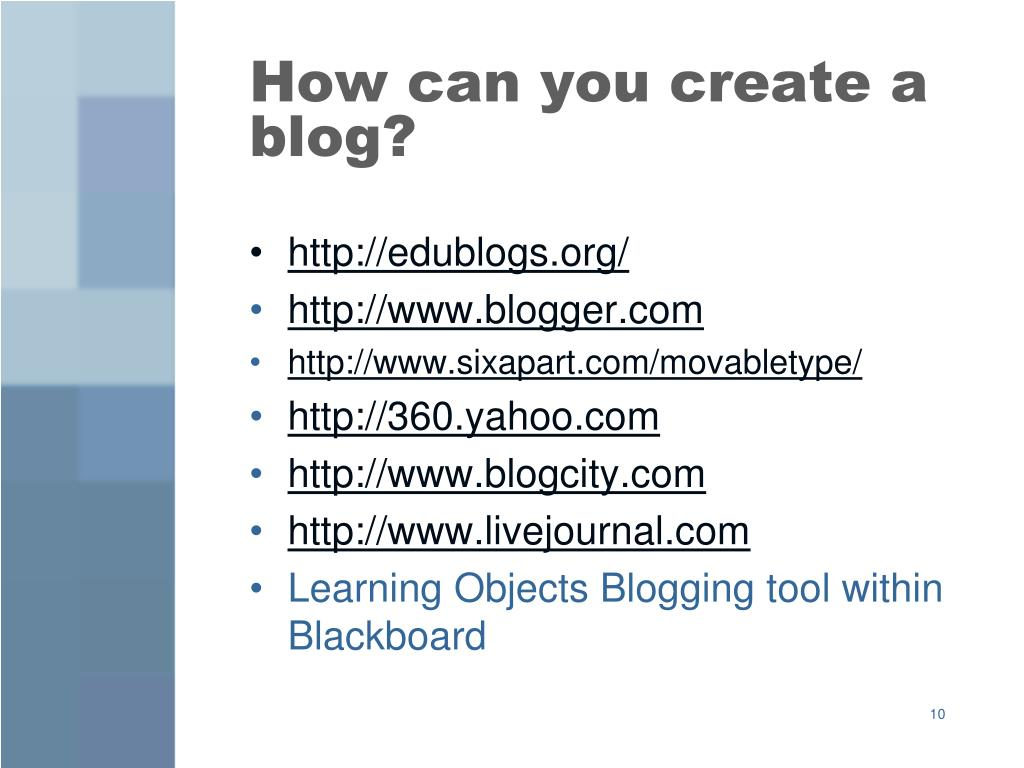 How can you create a blog?