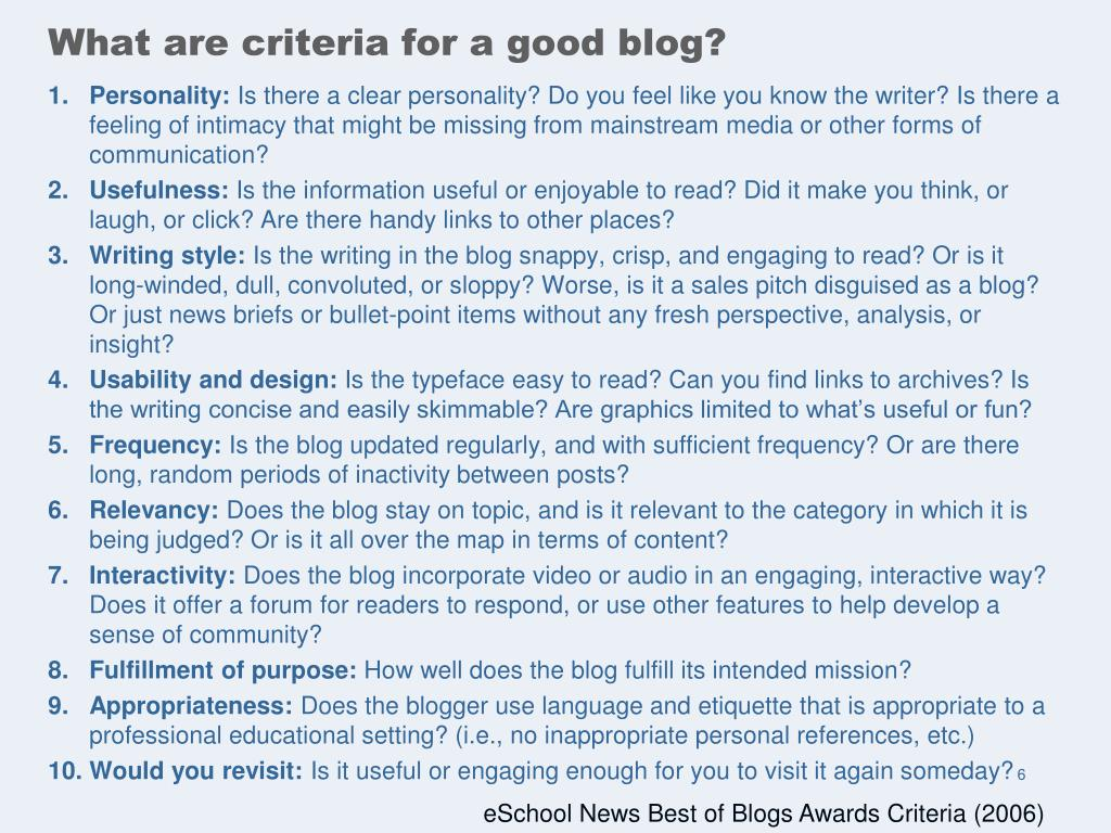 What are criteria for a good blog?