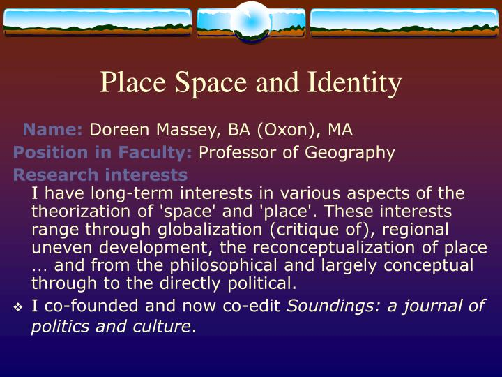 Place space and identity l.jpg