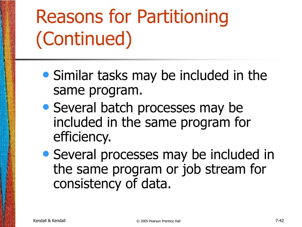 Reasons for Partitioning (Continued)